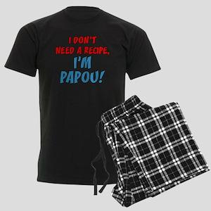 Don't Need A Recipe Papou Pajamas