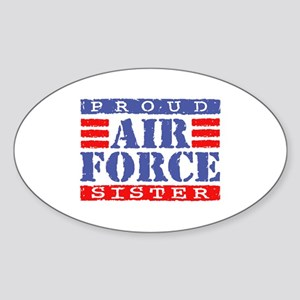 Proud Air Force Sister Oval Sticker