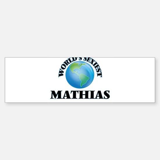 World's Sexiest Mathias Bumper Bumper Bumper Sticker