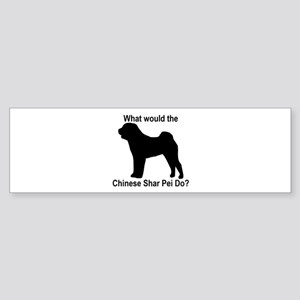 What would the Chinese Shar P Bumper Sticker