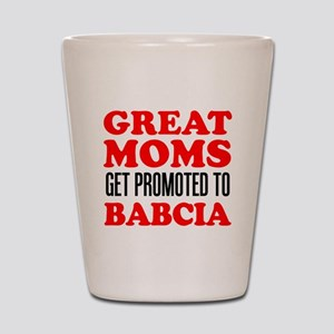 Promoted To Babcia Shot Glass