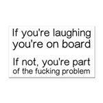 Laughing Or Part Of The Probl Rectangle Car Magnet