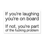 Laughing Or Part Of The Problem 20x12 Wall Decal