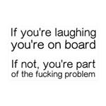 Laughing Or Part Of The Problem 35x21 Wall Decal