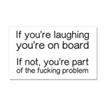 Laughing Or Part Of The Problem Car Magnet 20 x 12