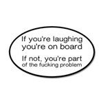 Laughing Or Part Of The Prob 20x12 Oval Wall Decal
