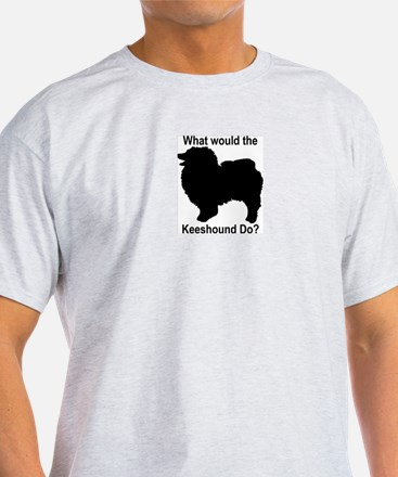 What would the Keeshound do T-Shirt