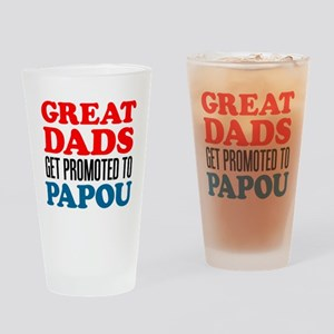 Dads Promoted To Papou Drinking Glass