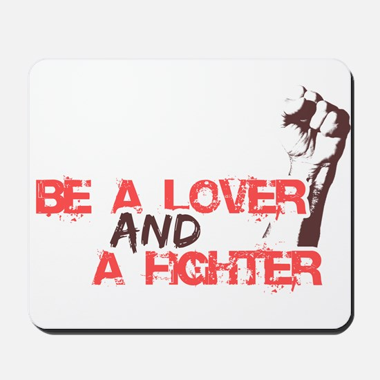Lover and Fighter Mousepad