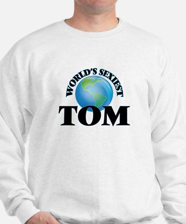 World's Sexiest Tom Sweatshirt