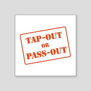 Pass out Sticker