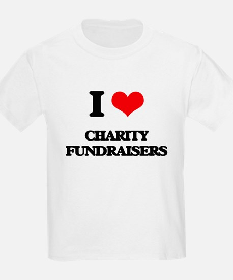 I love Charity Fundraisers T-Shirt