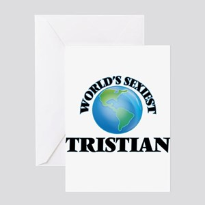 World's Sexiest Tristian Greeting Cards