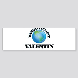 World's Sexiest Valentin Bumper Sticker