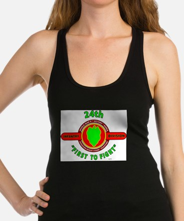 24th Infantry Division FIRST TO Racerback Tank Top