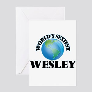 World's Sexiest Wesley Greeting Cards