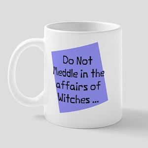 Meddle witches affairs Mug