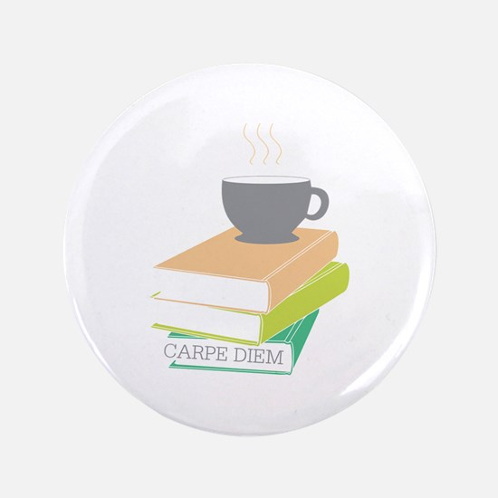 "Carpe Diem 3.5"" Button"