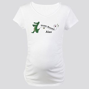 Happy Birthday Alex (gator) Maternity T-Shirt