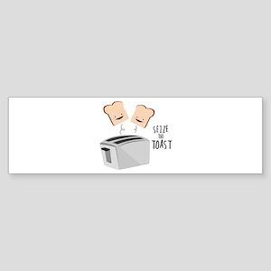 Seize The Toast Bumper Sticker