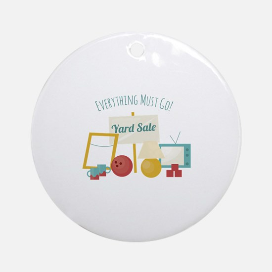 Everything Must Go! Ornament (Round)