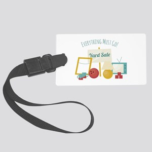 Everything Must Go! Luggage Tag