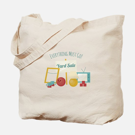 Everything Must Go! Tote Bag