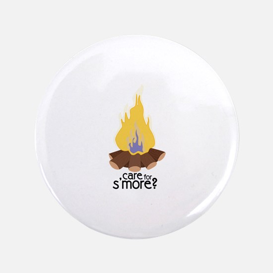 "Care For Smore 3.5"" Button"