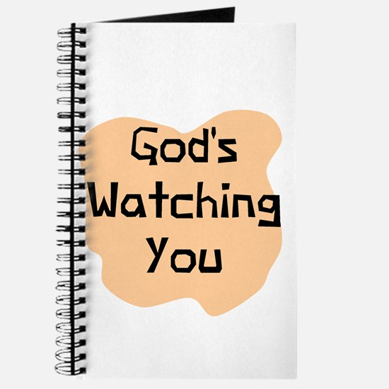 God's watching you! Journal