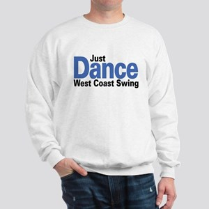 Just Dance West Coast Swing (B) Sweatshirt