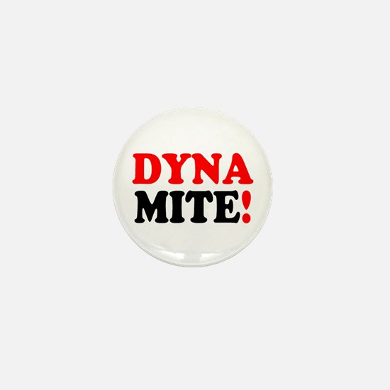 DYNAMITE! - Mini Button