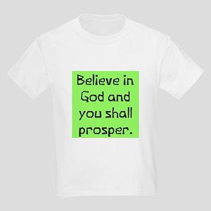 Believe in god prosper Kids Light T-Shirt
