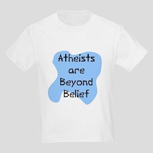 Atheists beyond belief Kids Light T-Shirt