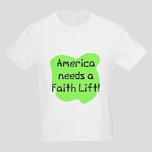 America needs faith lift Kids Light T-Shirt