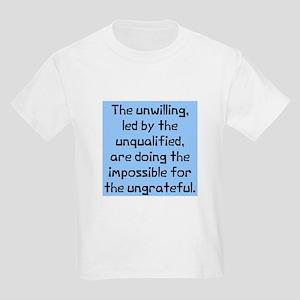 unwilling unqualified Kids Light T-Shirt