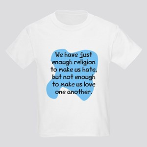Enough religion to hate Kids Light T-Shirt