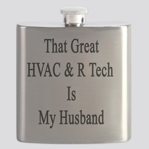 That Great HVAC & R Tech Is My Husband  Flask