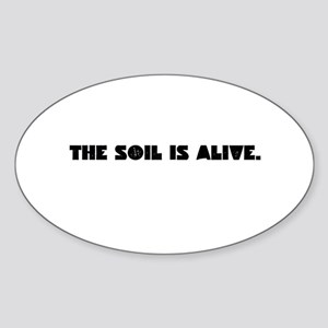 The Soil Is Alive Sticker
