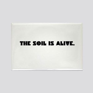 The Soil Is Alive Magnets