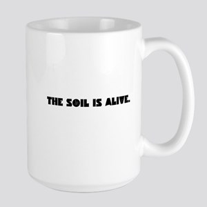 The Soil Is Alive Mugs