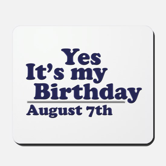 August 7 Birthday Mousepad