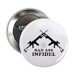 Bad Ass Infidel Button