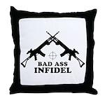 Bad Ass Infidel Throw Pillow