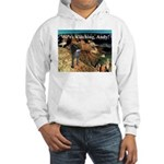 No Andy No!!! Hooded Sweatshirt