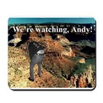 No Andy No!!! Mousepad