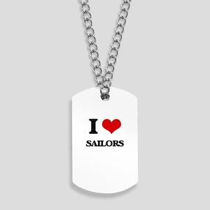 I love Sailors Dog Tags