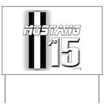 New Mustang Yard Sign