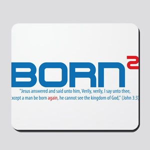 Born Again Mousepad