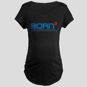 Born Again Maternity T-Shirt