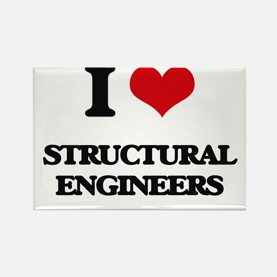 I love Structural Engineers Magnets